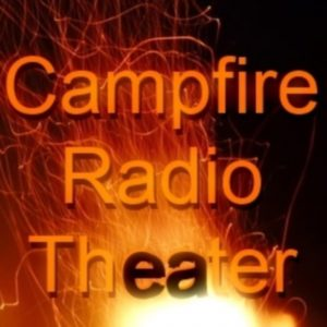"Campfire Radio Theater – ""Monster's Game"""
