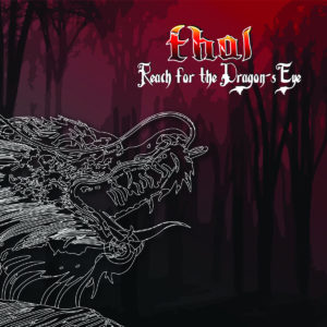 "THAL – ""Reach For The Dragon's Eye"", Released February 16, 2018"