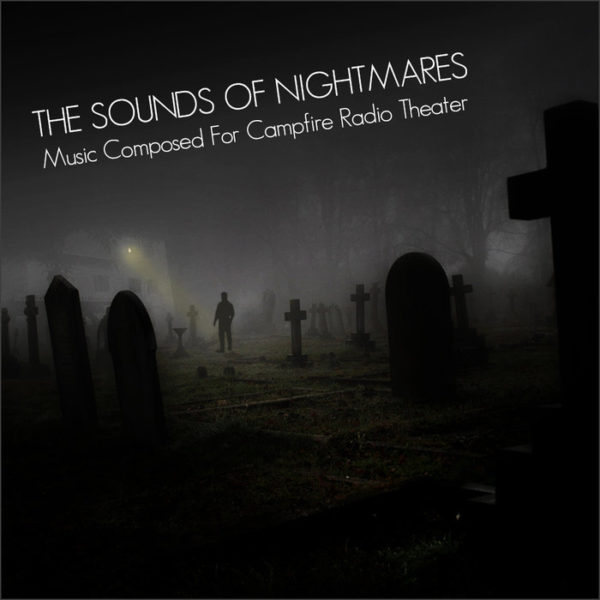 Kevin-Hartnell-The-Sounds-of-Nightmares-Music-Composed-For-Campfire-Radio-Theater-01-Ghosts-of-Flannan-Lighthouse-Main-Theme-mp3-image