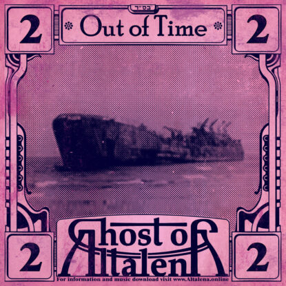 Ghost Of Altalena Out Of Time